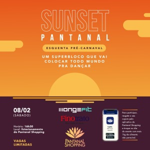 sunset pantanal shopping
